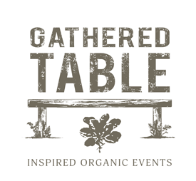 Gathered Table - Inspired Organic Events